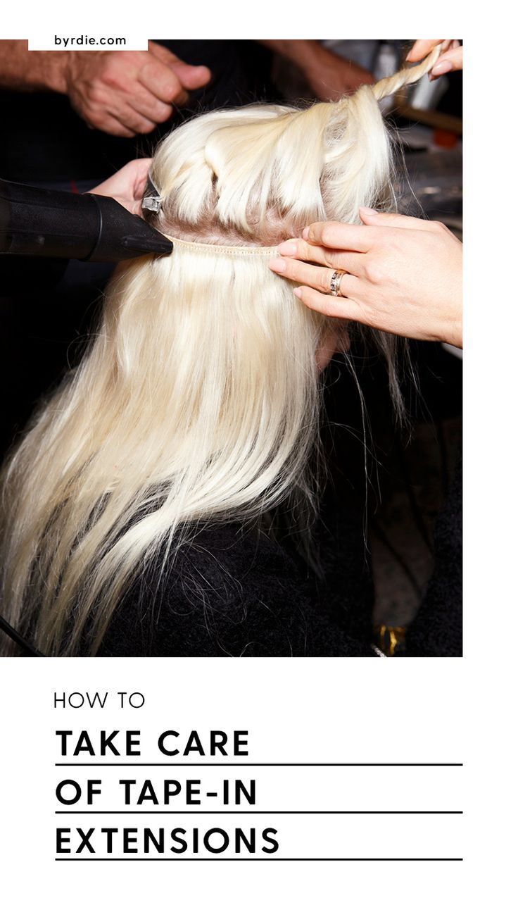 How to take care of tape-in extensions...
