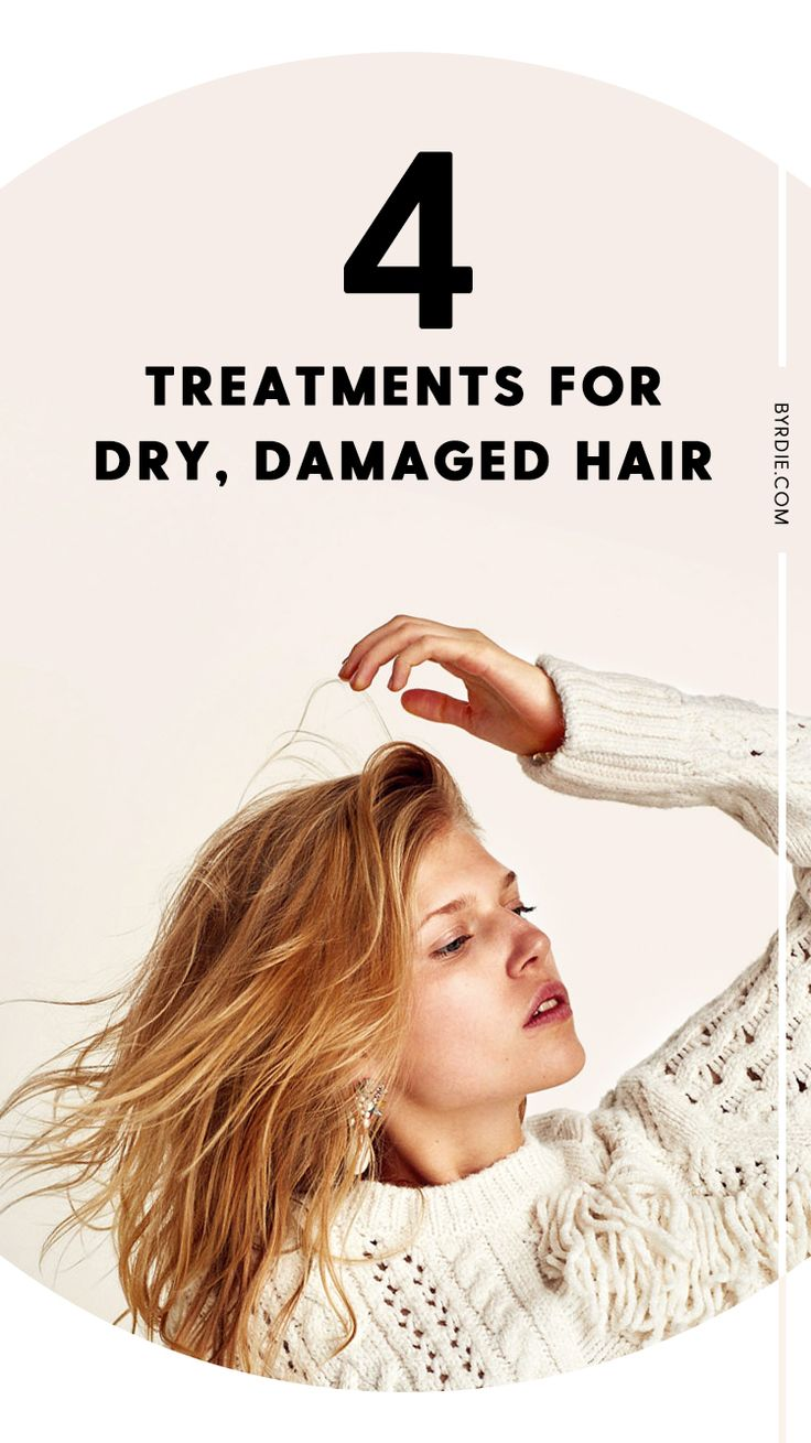 How to treat dry, damaged hair...