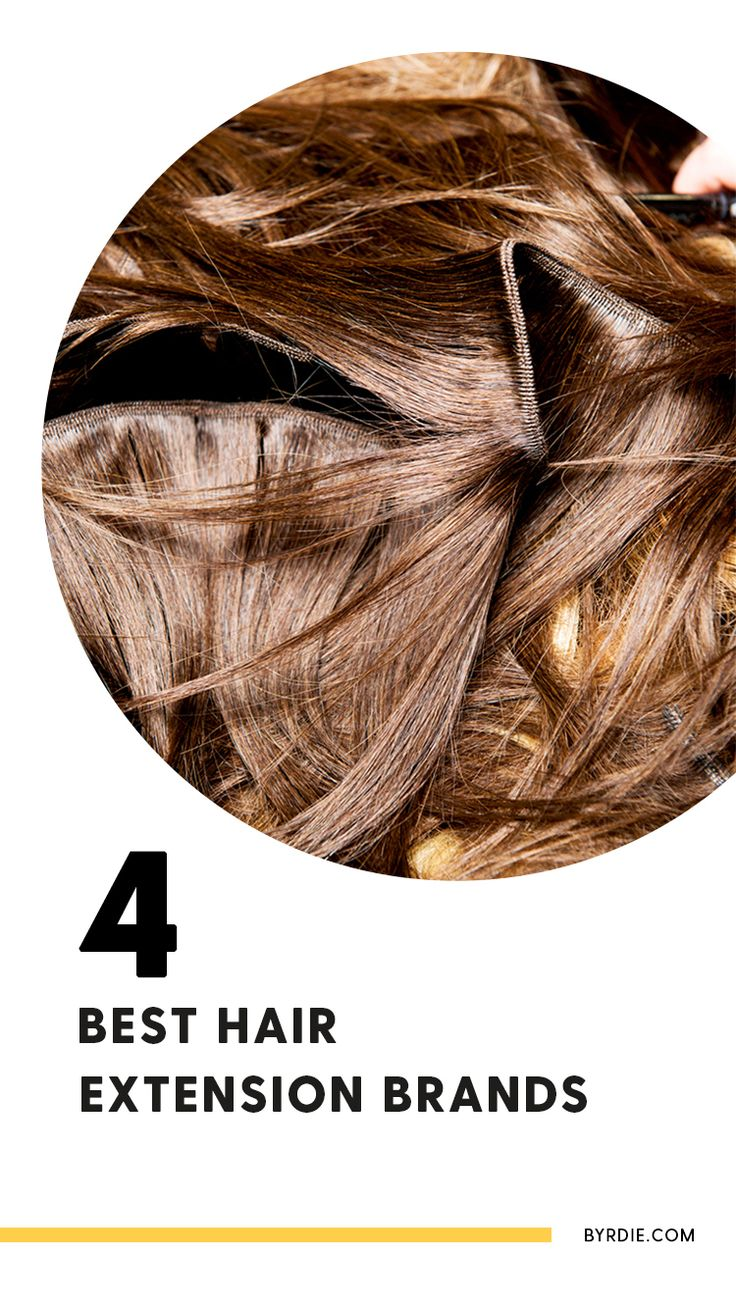 The best hair extension brands...