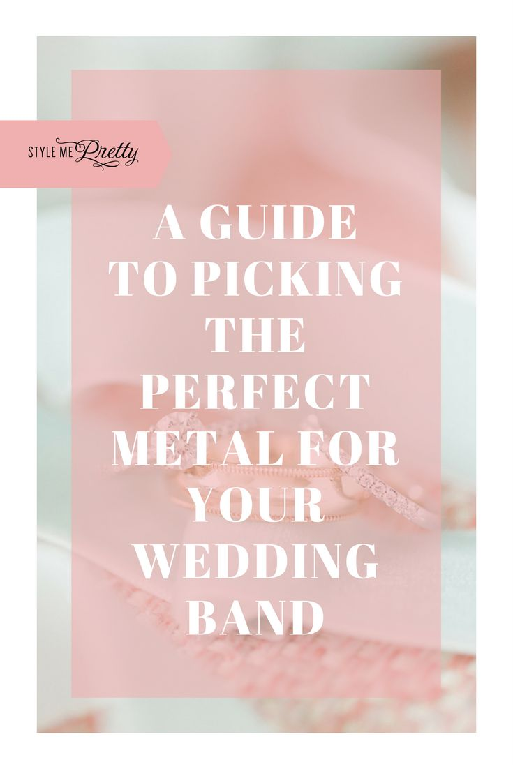 Picking the Perfect Metal for Your Wedding Bands | Photography: Jillian Michelle...
