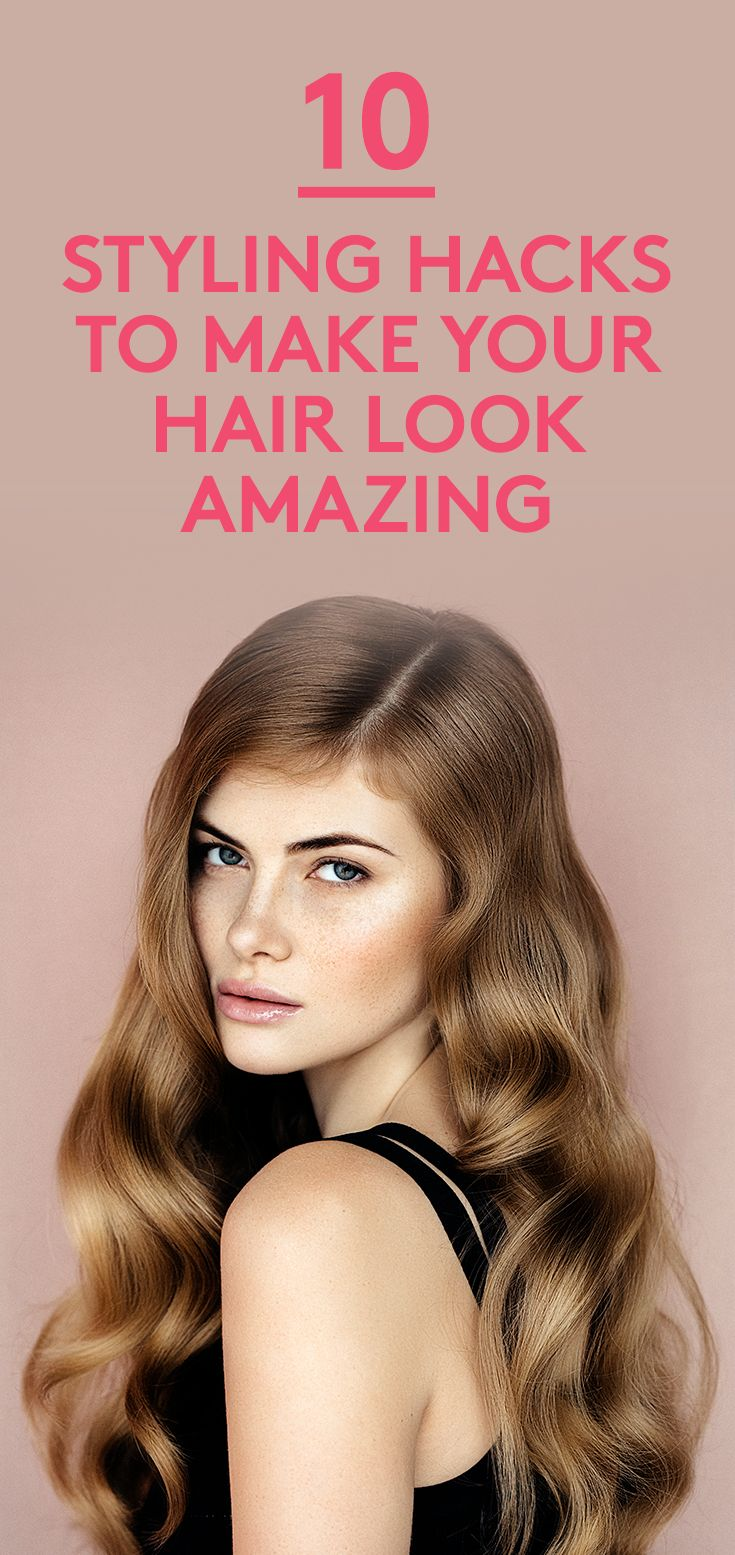 10 Styling Hacks to Make Your Hair Look Amazing | Must-know tricks for styling y...