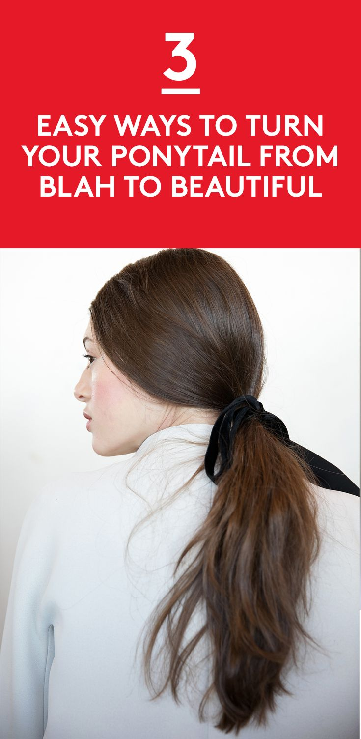 3 Easy Ways to Turn Your Ponytail from Blah to Beautiful | Do you basically live...