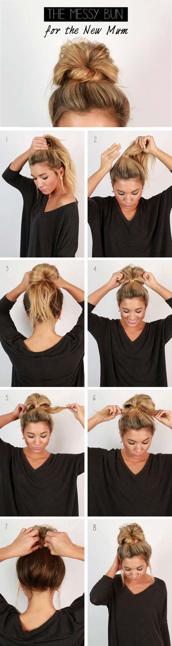 Cool and Easy DIY Hairstyles - Messy Bun - Quick and Easy Ideas for Back to Scho...