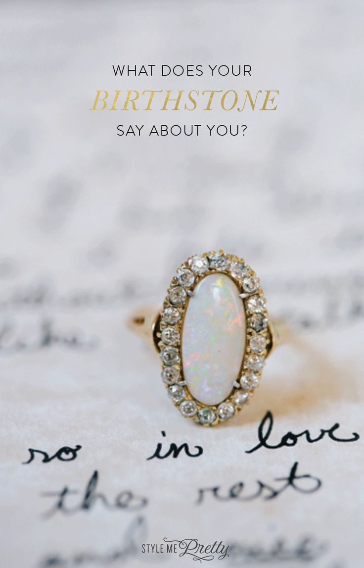 What does your birthstone say about you? www.stylemepretty...