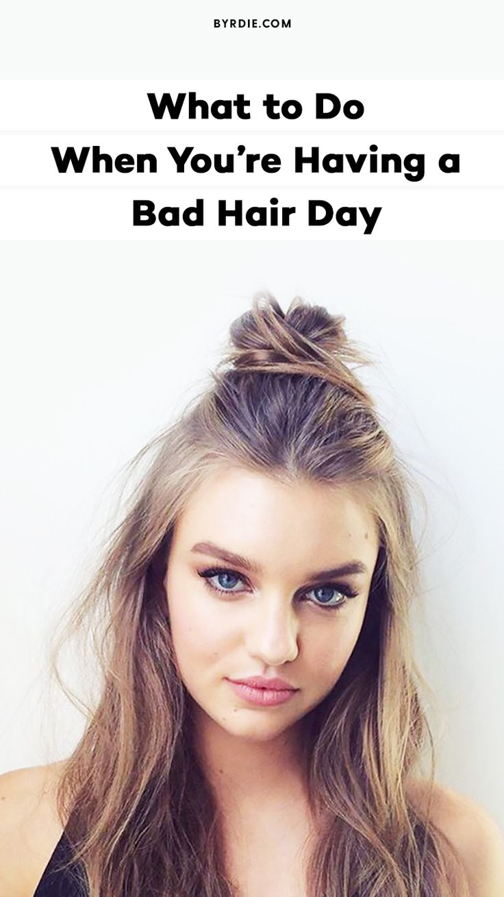 How to style your hair on a bad hair day