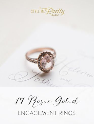 Rose Gold Engagement Rings: www.stylemepretty...