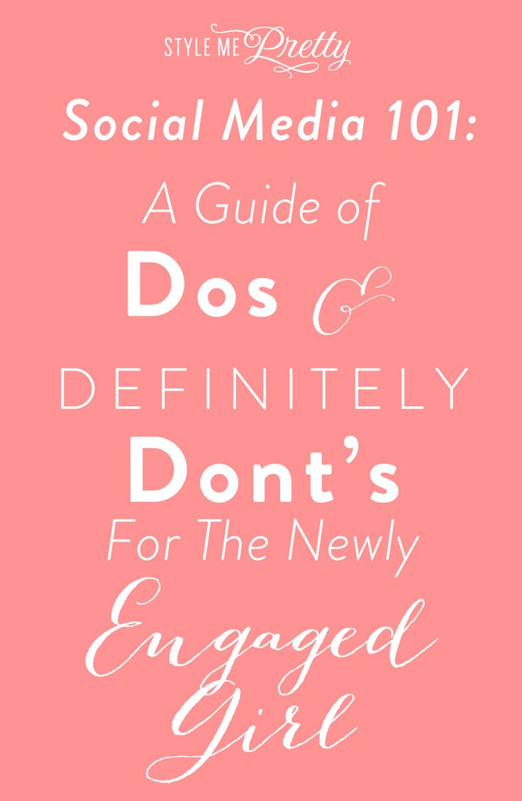 Social Media Etiquette for the Newly Engaged Girl: www.stylemepretty...