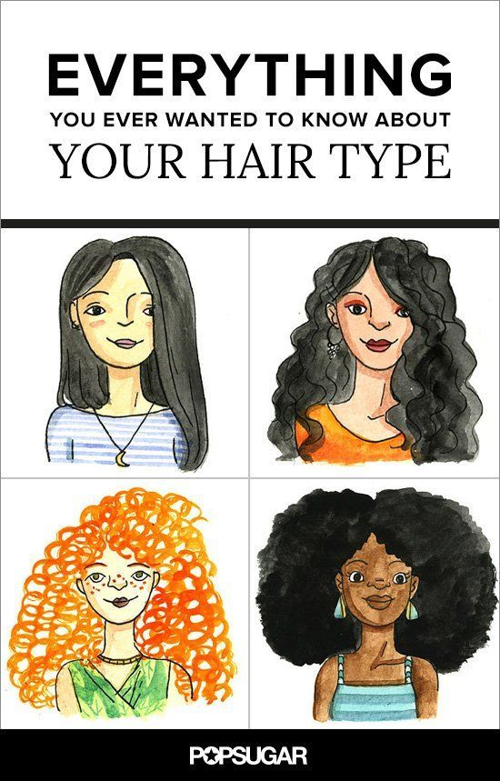 Everything You Ever Wanted to Know About Your Hair Type