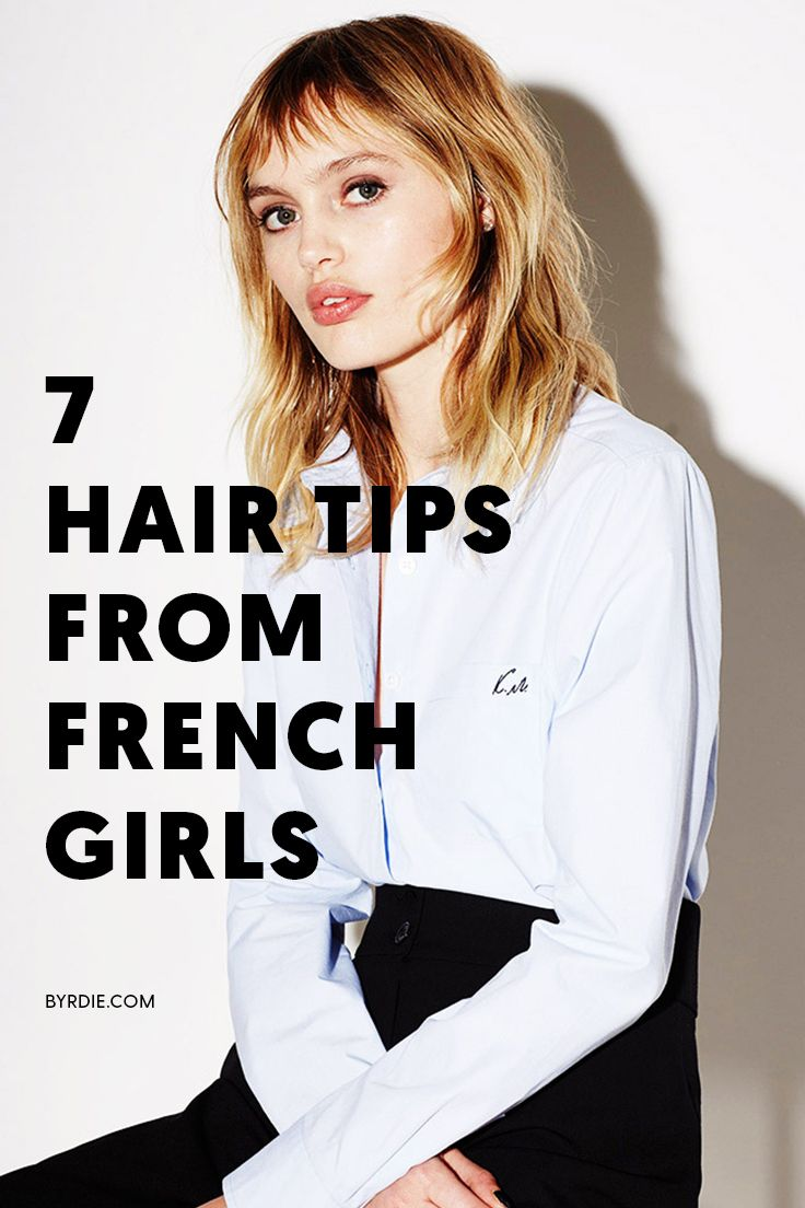 Hair tips that French girls swear by