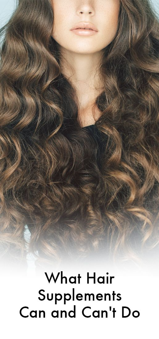 Here's what hair supplements can (and can't) do for your hairstyle.