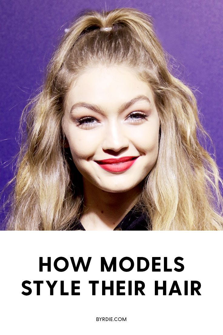 How to style your hair like a model