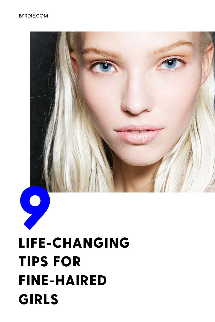 The best tips and tricks for fine-haired girls