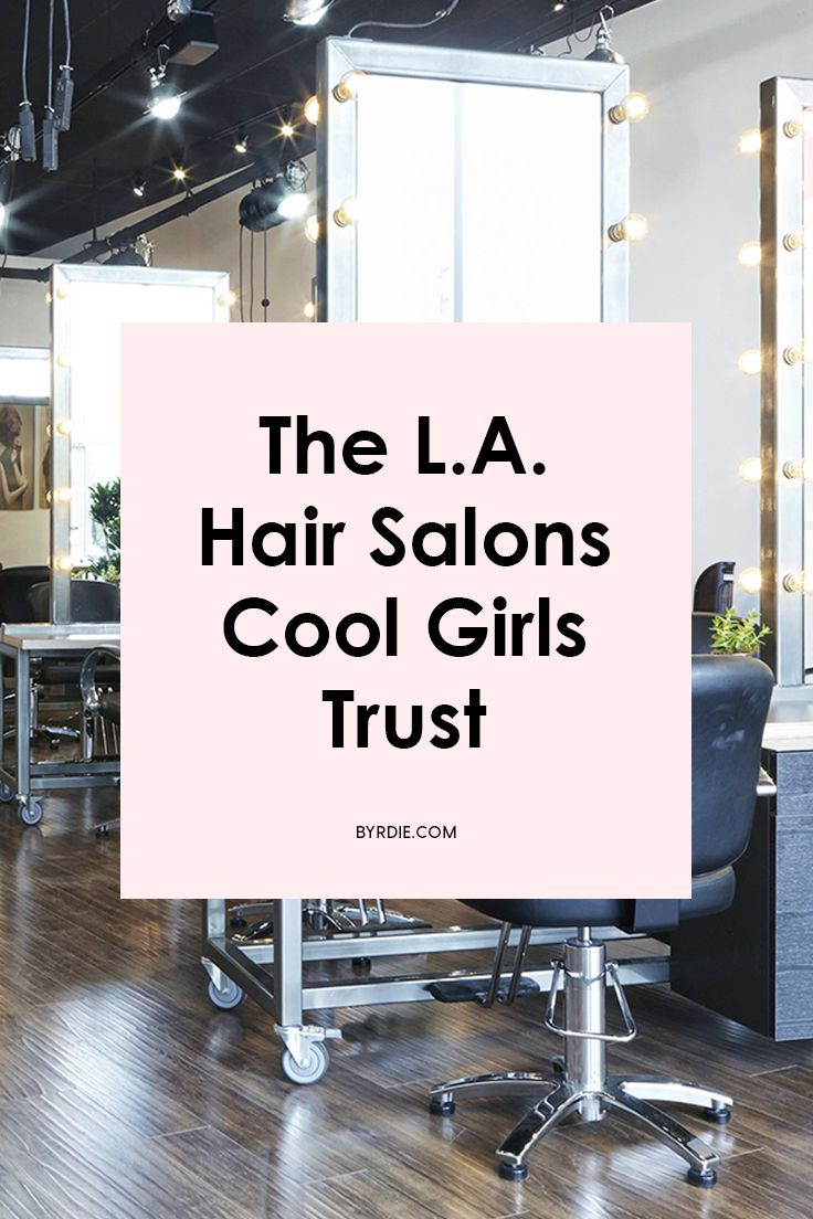 The coolest hair salons in L.A.