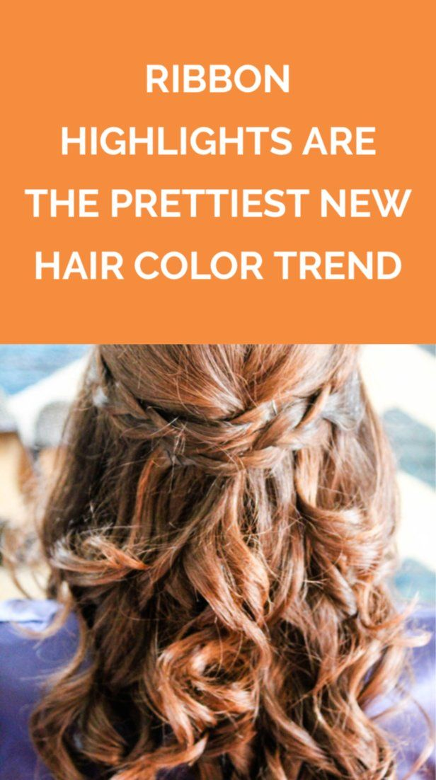 Ribbon Highlights Are the Prettiest New Hair Color Trend | Step aside, ombre. Th...