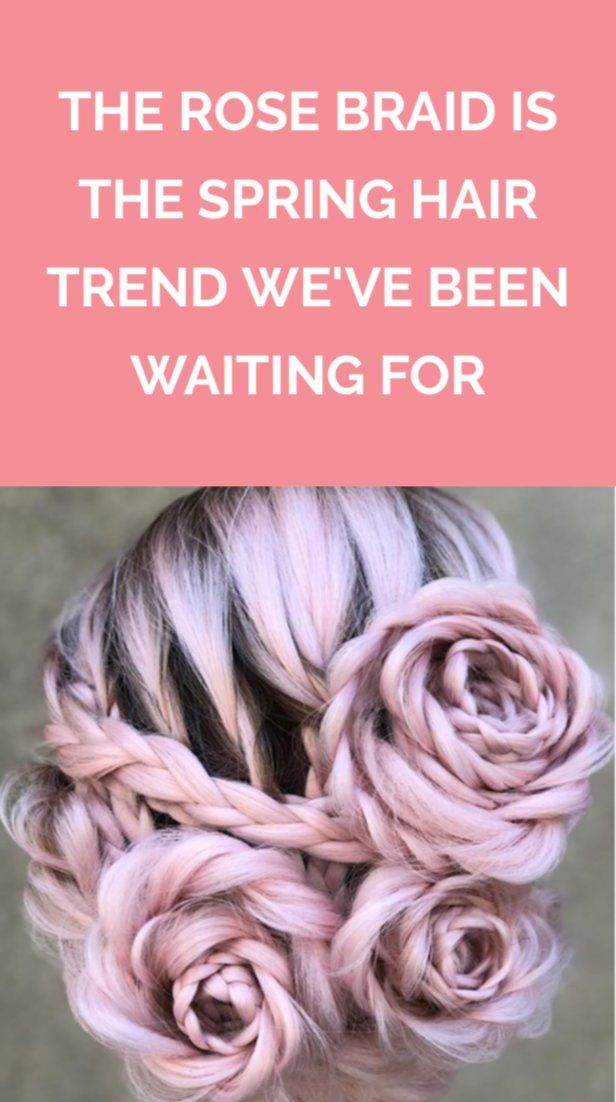 The Rose BraidIs the Spring Hair Trend We've Been Waiting For | These whim...