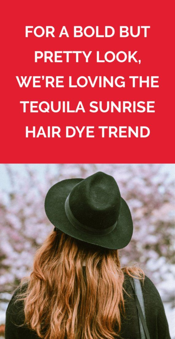 For a Bold But Pretty Look, We're Loving the Tequila Sunrise Hair Dye Trend | ...