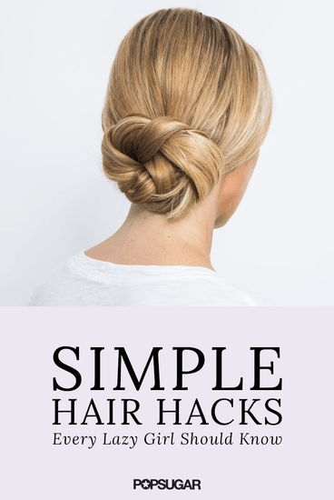 5 easy hair hacks for lazy girls