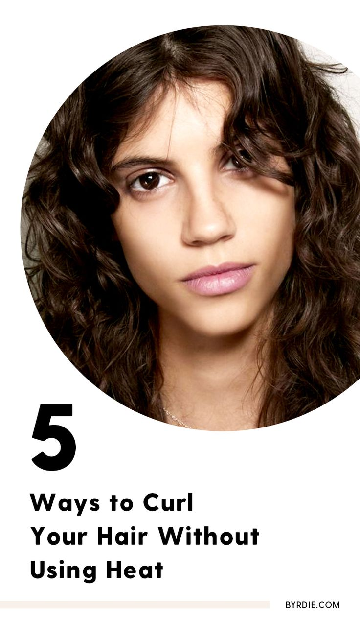 How to curl your hair without using heat