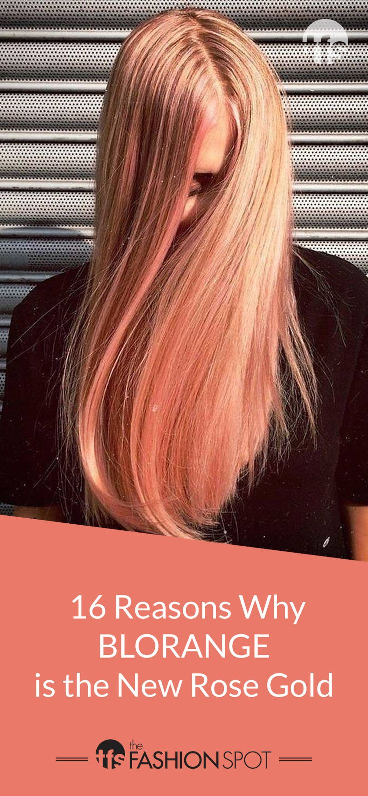 16 Reasons Blorange Hair Color Trend Is the New Rose Gold