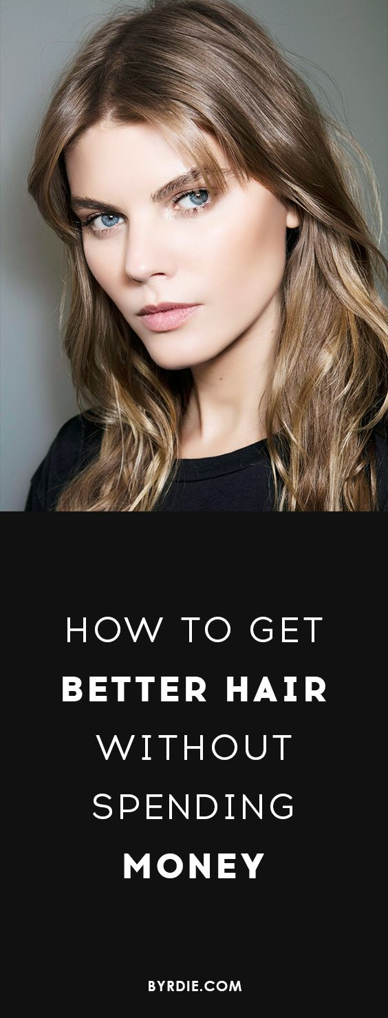 How to get better hair for free