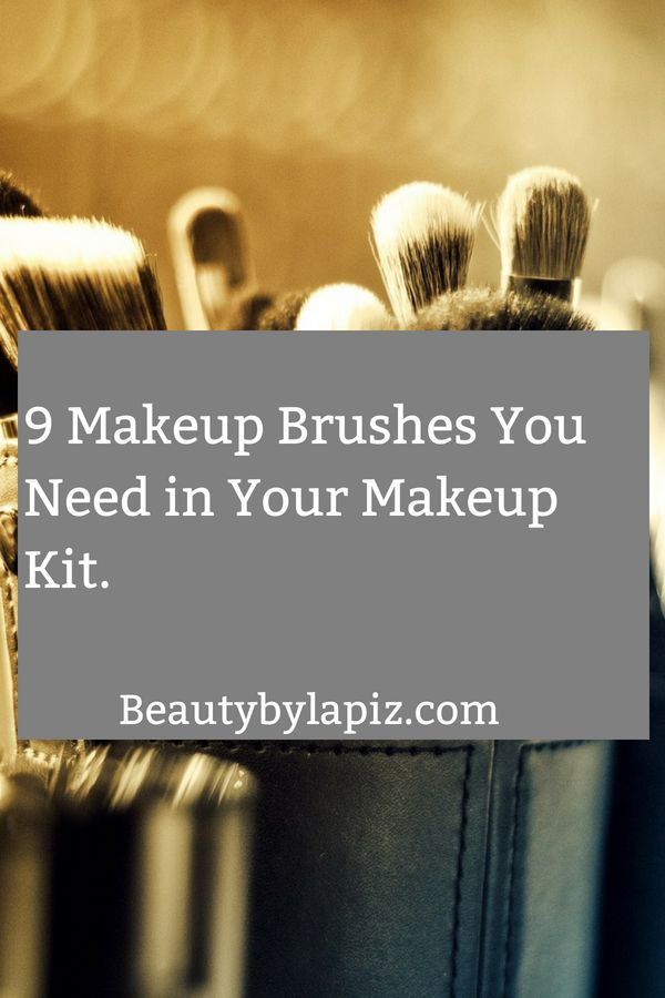 9 makeup brushes you need in your makeup kit!!!