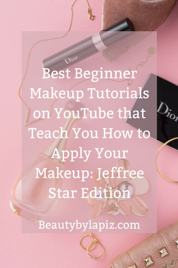 Best beginner makeup tutorials on YouTube that teach you how to apply your makeu...