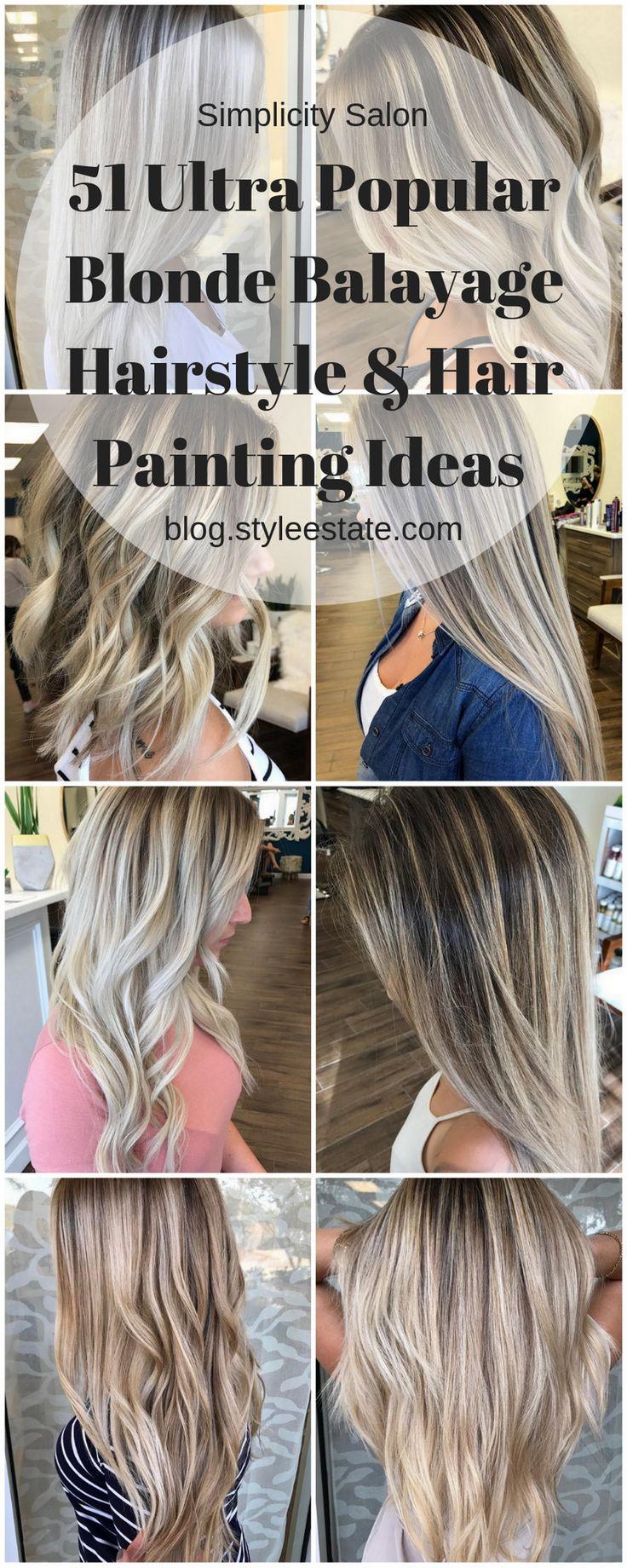 51 Ultra Popular Blonde Balayage Hairstyle & Hair Painting Ideas @simplicitysalon