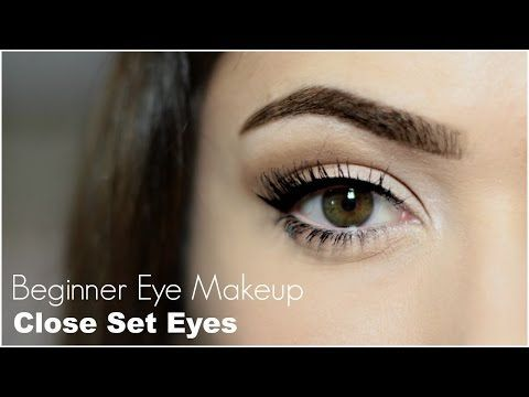 Beginner Eye Makeup For Close Set Eye - YouTube