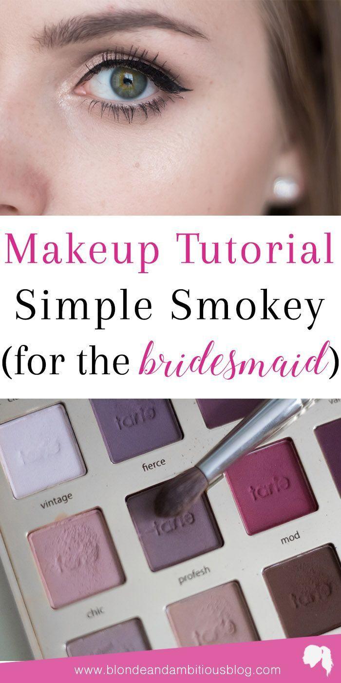 Simple smokey eye makeup tutorial for bridesmaids | bridesmaid makeup, bridesmai...