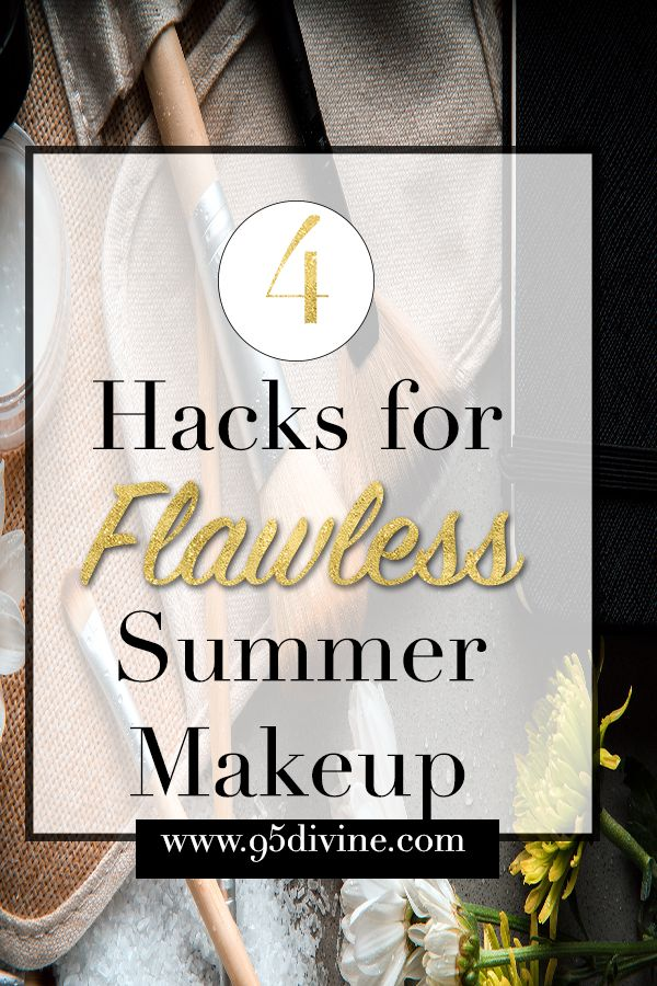 Don't let the summer heat stop you from rocking a beat face. Check out 4 hac...