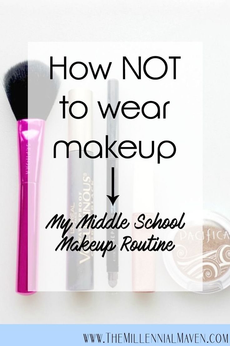 My Middle School Makeup Tutorial - How NOT To Wear Makeup