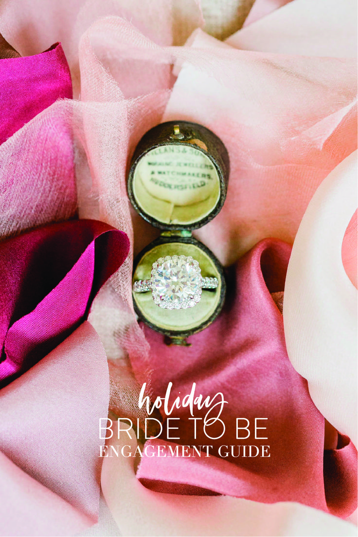 Holiday Bride-to-Be 101: All About the Engagement Ring